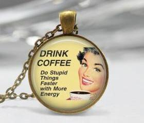 1 inch Round Pendant Tray - Drink Coffee