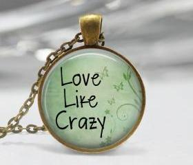 1 inch Round Pendant Tray - Love Like Crazy